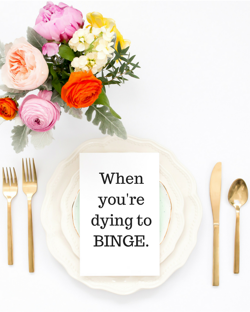 When you're dying to binge.